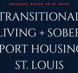 About Recovery House of Saint Louis
